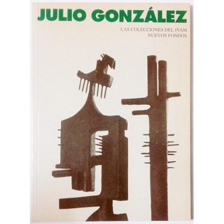 JULIO GONZALEZ. LAS COLECCIONES DEL IVAM