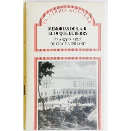 MEMORIAS DE S.A.R. EL DUQUE DE BERRY