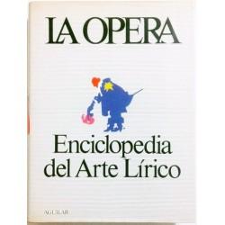 LA OPERA. ENCICLOPEDIA DEL ARTE LÍRICO