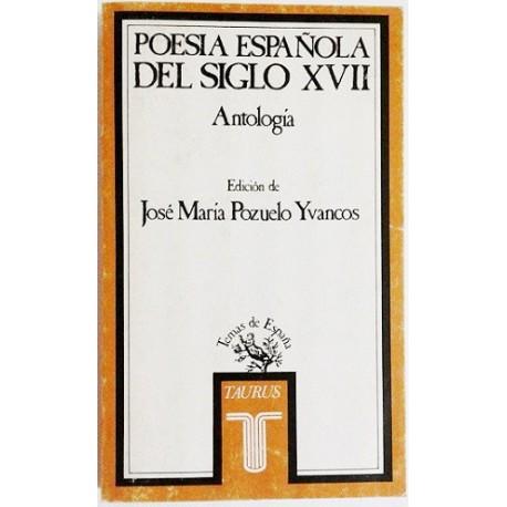 POESIA ESPAÑOLA SIGLO XVII. ANTOLOGÍA