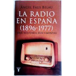 LA RADIO EN ESPAÑA (1896-1977)