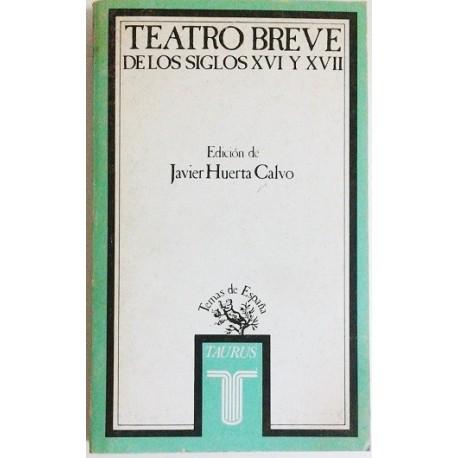 TEATRO BREVE DE LOS SIGLOS XVI Y XVII