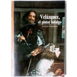 VELÁZQUEZ, EL PINTOR HIDALGO