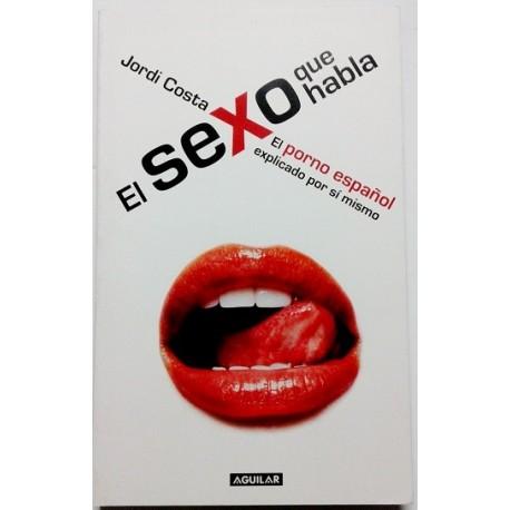 EL SEXO QUE HABLA