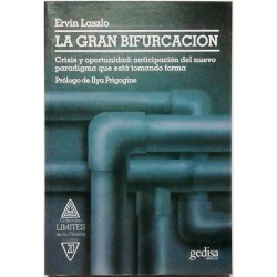 LA GRAN BIFURCACIÓN