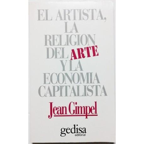 EL ARTISTA, LA RELIGIÓN DEL ARTE Y LA ECONOMÍA CAPITALISTA