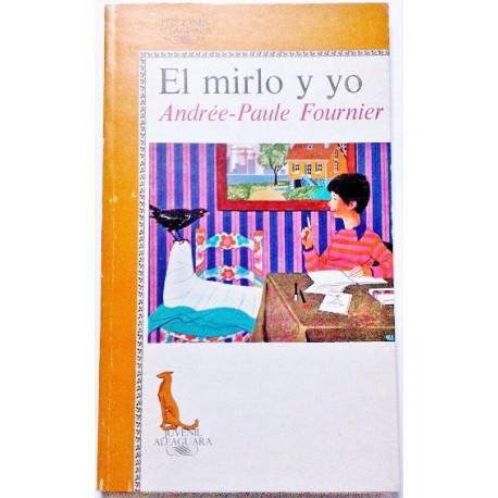 EL MIRLO Y YO