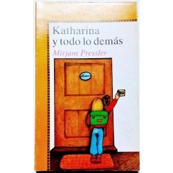 KATHARINA Y TODO LO DEMÁS