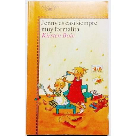JENNY ES CASI SIEMPRE MUY FORMALITA