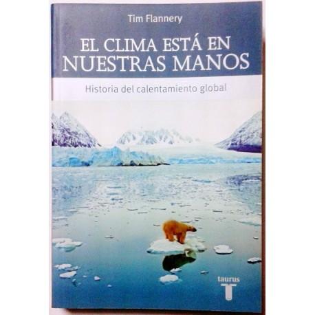 EL CLIMA ESTA EN NUESTRAS MANOS