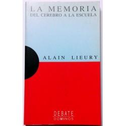 LA MEMORIA. DEL CEREBRO A LA ESCUELA