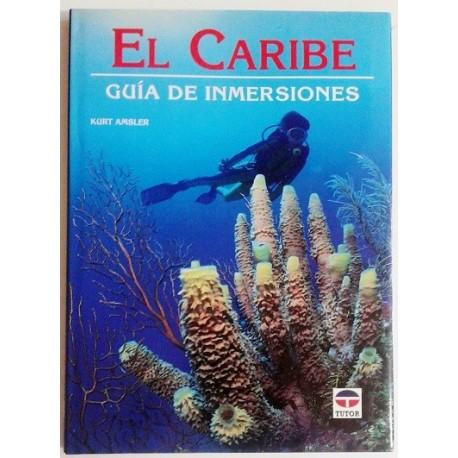 EL CARIBE. GUÍA DE INMERSIONES