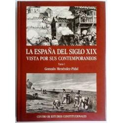LA ESPAÑA DEL SIGLO XIX VISTA POR SUS CONTEMPORANEOS 2 TOMOS