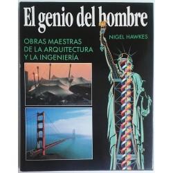 EL GENIO DEL HOMBRE. OBRAS MAESTRAS DE LA ARQUITECTURA Y LA INGENIERÍA