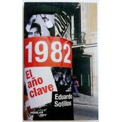 1982. EL AÑO CLAVE