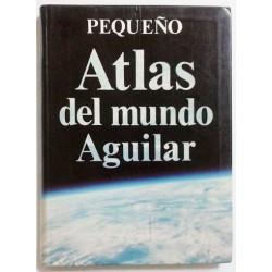 PEQUEÑO ATLAS DEL MUNDO AGUILAR