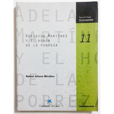 ADELAIDA MARTINEZ Y EL HONOR DE LA POBREZA