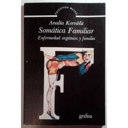 SOMÁTICA FAMILIAR. ENFERMEDAD ORGÁNICA Y FAMILIA