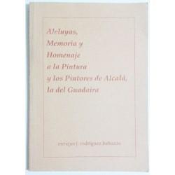 ALELUYAS, MEMORIA Y HOMENAJE A LA PINTURA Y LOS PINTORES DE ALCALÁ, LA DEL GUADAIRA