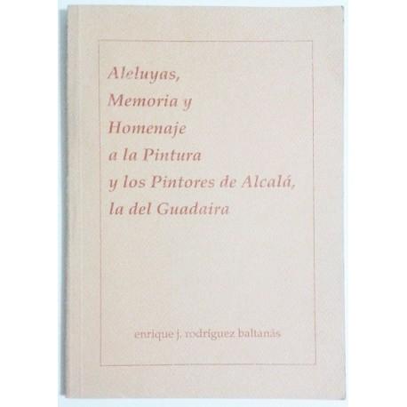 ALELUYAS, MEMORIA Y HOMENAJE A LA PINTURA Y LOS PINTORES DE ALCALÁ DE GUADAIRA