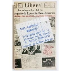 """JOSÉ LAGUILLO. MEMORIAS. VEINTISIETE AÑOS EN LA DIRECCIÓN DE """"EL LIBERAL"""" DE SEVILLA 1909-1936"""