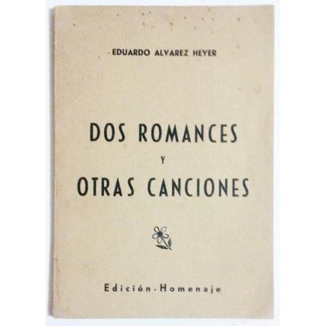 DOS ROMANCES Y OTRAS CANCIONES