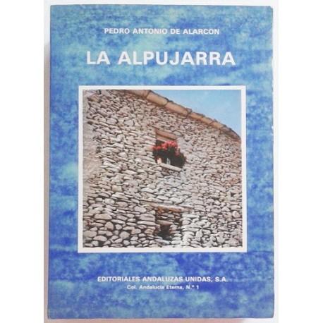 LA ALPUJARRA (REPRODUCCIÓN FACSIMIL COMPLETA DE LA 1ª EDICIÓN DE 1874)