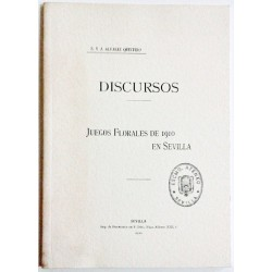 DISCURSOS. JUEGOS FLORALES DE 1910 EN SEVILLA