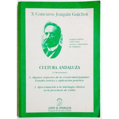 CULTURA ANDALUZA (2 MENCIONES). X CONCURSO JOAQUIN GUICHOT