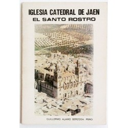 IGLESIA CATEDRAL DE JAÉN. EL SANTO ROSTRO