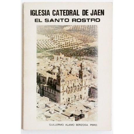 IGLESIA CATEDRAL DE JAEN. EL SANTO ROSTRO