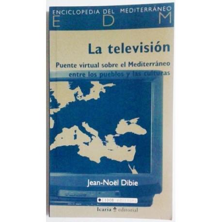 LA TELEVISIÓN. PUENTE VIRTUAL SOBRE EL MEDITERRÁNEO