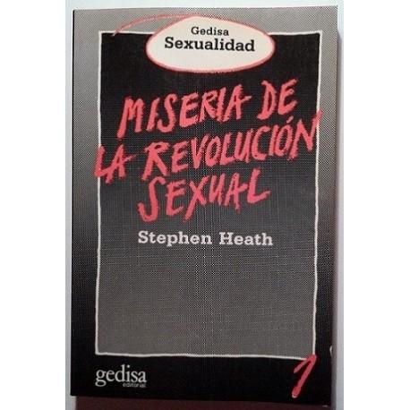 MISERIA DE LA REVOLUCIÓN SEXUAL