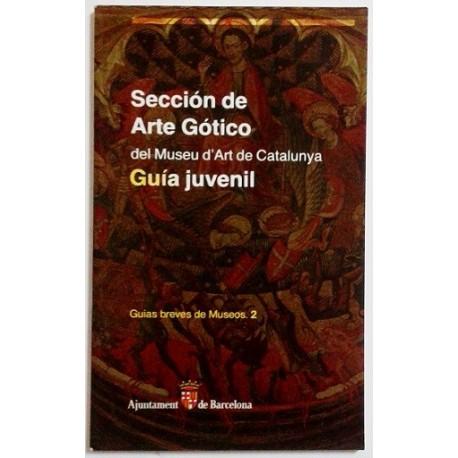 SECCIÓN DE ARTE GÓTICO DEL MUSEU D'ART DE CATALUNYA