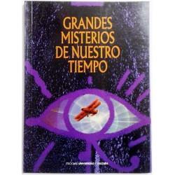GRANDES MISTERIOS DE NUESTRO TIEMPO