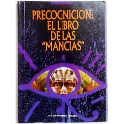 """PRECOGNICIÓN: EL LIBRO DE LAS """"MANCIAS"""""""