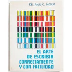 EL ARTE DE ESCRIBIR CORRECTAMENTE Y CON FACILIDAD