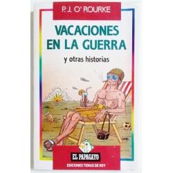 VACACIONES EN LA GUERRA Y OTRAS HISTORIAS