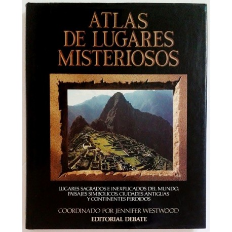 ATLAS DE LUGARES MISTERIOSOS
