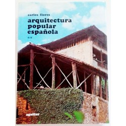 ARQUITECTURA POPULAR ESPAÑOLA VOL 2