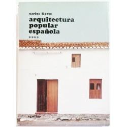 ARQUITECTURA POPULAR ESPAÑOLA VOL 4