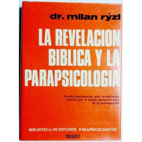 LA REVELACIÓN BÍBLICA Y PARAPSICOLOGÍA