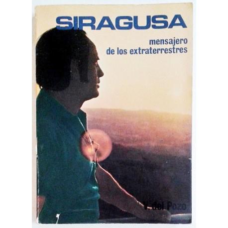 SIRAGUSA. MENSAJERO DE LOS EXTRATERRESTRES