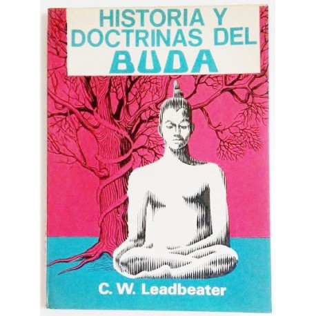 HISTORIA Y DOCTRINAS DEL BUDA