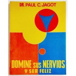 DOMINE SUS NERVIOS Y SEA FELIZ