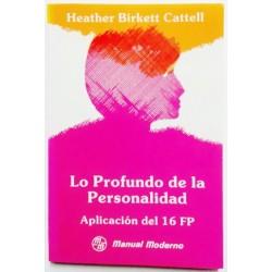 LO PROFUNDO DE LA PERSONALIDAD. APLICACIÓN DEL 16 FP
