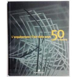 L'ARQUITECTURA I L'ART DELS ANYS 50 A MADRID