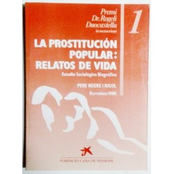 LA PROSTITUCIÓN POPULAR: RELATOS DE VIDA