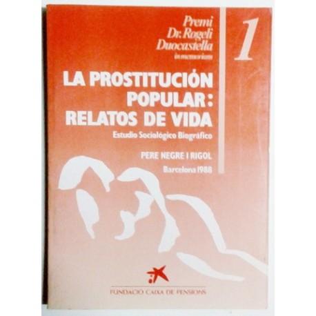 LA PROSTITUCIÓN POPULAR: RELATOS DE VIDA
