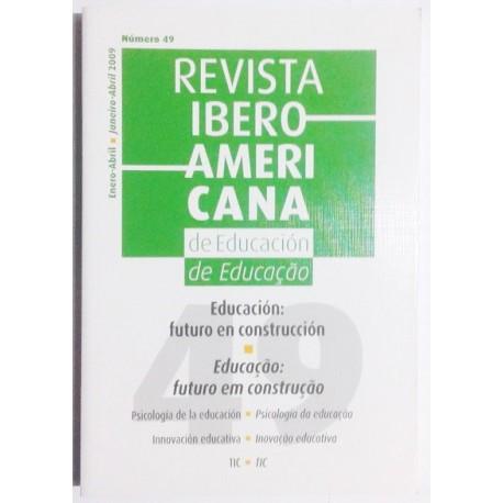 EDUCACIÓN: FUTURO EN CONSTRUCCIÓN